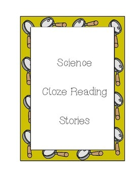 Cloze Reading Stories with Science Vocabulary