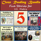 Cloze Reading Strategy Bundle - French & Indian War Through the U.S. Civil War