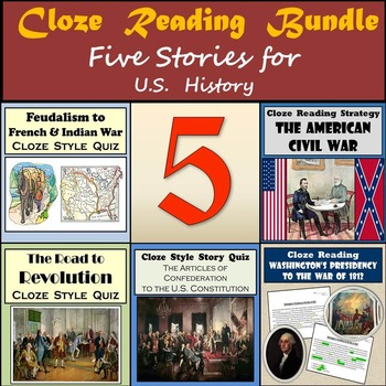 Cloze Reading Strategy Bundle - French & Indian War Through the U.S. Civil War