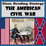 Cloze Reading Strategy: The American Civil War - 61 Blanks with Word Bank