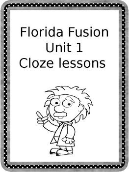 Cloze Reading for Florida Fusion Science Unit 1 Scientists at Work