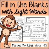 "Cloze Sentences with Sight Words ""Missing Monkeys"""