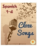 Cloze Song Activities for Spanish 1-4