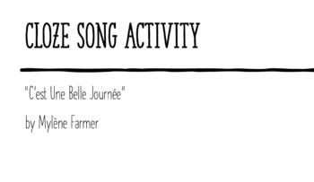 """Cloze Song Activity : """"C'est Une Belle Journée"""" by Mylène Farmer"""