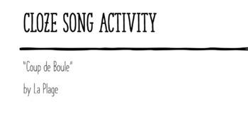 """Cloze Song Activity : """"Coup de Boule"""""""