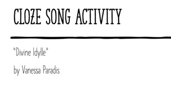 """Cloze Song Activity : """"Divine Idylle"""" by Vanessa Paradis"""