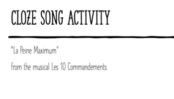 """Cloze Song Activity : """"La Peine Maximum"""" from the musical"""