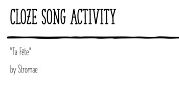 """Cloze Song Activity : """"Ta Fête"""" by Stromae"""