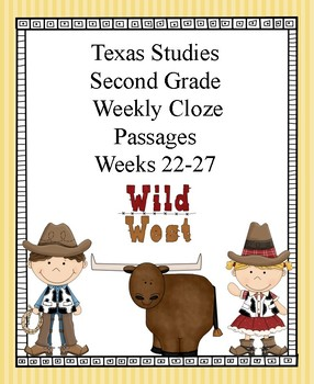 Cloze passages for Texas Studies Weekly Second Grade, Week