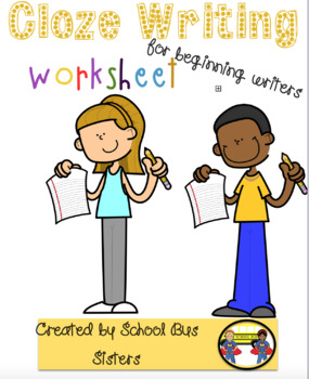 Cloze writing for beginning writers