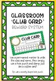 Club Card Classroom Reward System