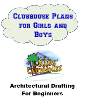 Clubhouse, Beginning Architectural Drafting