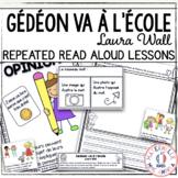 Gédéon va à l'école - Compréhension de lecture (FRENCH Close Reading)