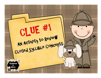 Clue #1 - A Review Activity for Closed Syllable Concepts