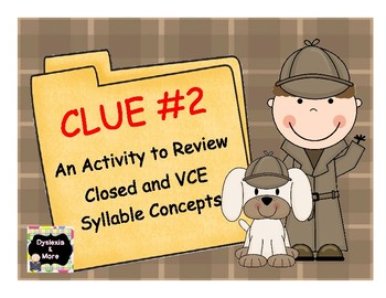 Clue #2 - A Review Activity for Closed and VCE Syllable Concepts