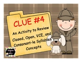 Clue #4 - An Activity to Review Closed, VCE, Open, and Con