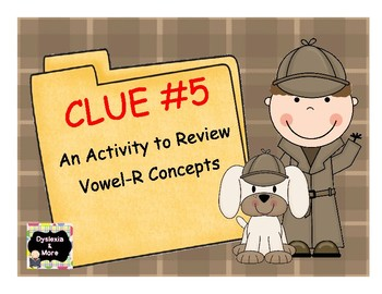 Clue #5 - An Activity to Review Vowel-R Syllables