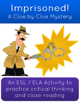 Critical Thinking Mystery Activity: Imprisoned