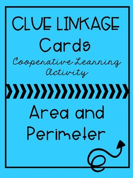 Clue Linkage Cards - Area and Perimeter - Cooperative Learning Activity