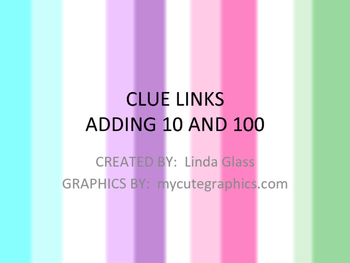Clue Links Adding 10 and 100