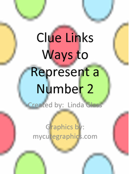 Clue Links Ways to Represent a Number 2