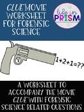 Clue Movie Worksheet for Forensics