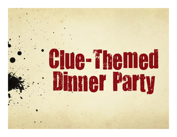 Clue Themed Dinner Party