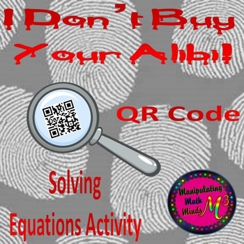 Clue Type QR code Solving Equations Activity - Great unit or STAAR Review