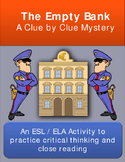 Critical Thinking Mystery Activity: Empty Bank