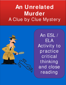 Critical Thinking Mystery Game: An Unrelated Murder