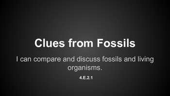 Clues From Fossils 4.E.2.1