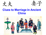 Clues to Marriage in Ancient China lesson plan w/ PowerPoint