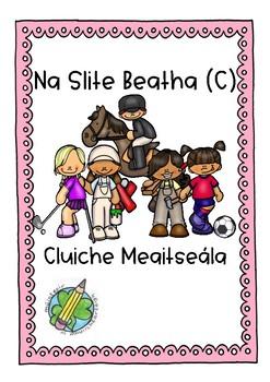 Cluiche Meaitseála: Slite Beatha Seit C
