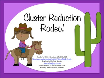 Cluster Reduction Rodeo!