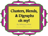 Clusters, Blends, & Digraphs Oh My!