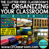 Back to School Guide to Classroom Organization COMPLETE UP
