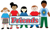 Friends: Songs and Activities