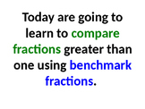 Compare fractions greater than one using benchmark fractio