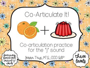 "Co-Articulate It! Co-articulation practice for the ""j"" sound"