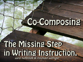 Co-Composing - the Missing Step in Writing Instruction