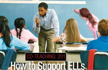 Co-Teaching 201: How to Support ELLs