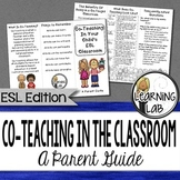 ESL:  Co-Teaching In The ESL Classroom:  A Parent Guide
