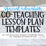 Special Education Co-Teaching Lesson Plan Templates (EDITABLE)