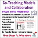 Co-Teaching & Teacher Collaboration: Editable Presentation