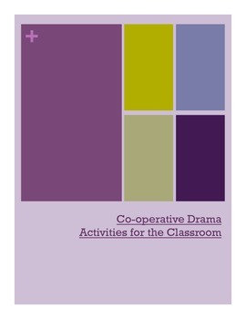 Co-operative Classroom Drama Activities & Icebreakers