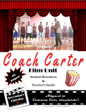 Coach Carter Film Unit: Common Core-Aligned Assignments &
