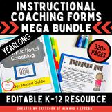 Instructional Coaching: Yearlong Comprehensive Guide l Editable & Growing BUNDLE