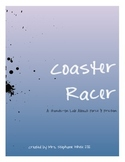 Coaster Racer: A Hands-On Lab About Force & Friction