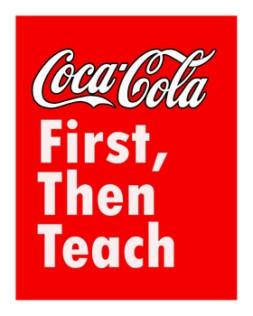 Coca Cola First, Then Teach Poster, 8x10 inches in high re