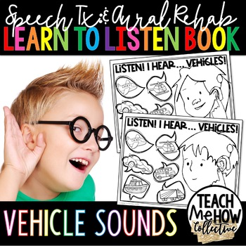 Speech Therapy: Aural Rehab Interactive Book, Transportation Sounds Theme